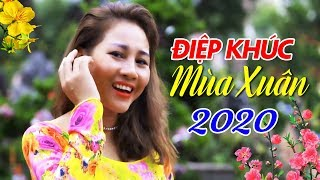 Điệp Khúc Mùa Xuân | Nhạc Tết Xuân 2020