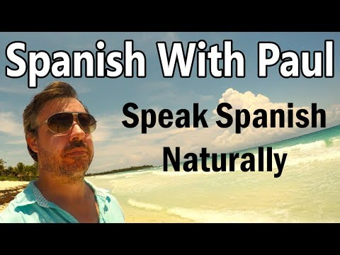 "The Word ""Get"" (Se Pone) - Learn Spanish For Beginners With Paul"