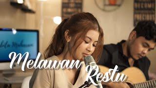 Download MELAWAN RESTU - MAHALINI | Cover by Nabila Maharani