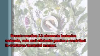 Marirea naturala a sanilor(Breast+ este un supliment natural creat special pentru a mari, contura si tonifia sanii in mod natural. Este un produs realizat in conditii deosebite din peste 13 ..., 2013-02-08T11:12:35.000Z)