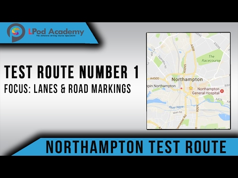 Northampton Driving Test Routes No.1 - Lanes & Road Markings