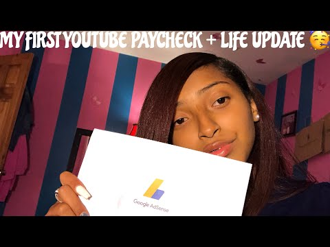 My First Youtube Paycheck + Life Update