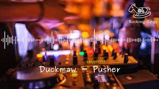 Cover images Duckmaw - Pusher [Rocking Cogs]
