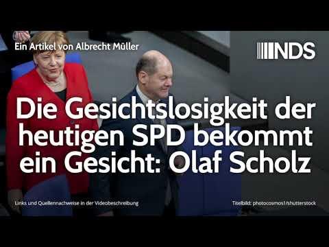 Die Gesichtslosigkeit der heutigen SPD bekommt ein Gesicht: Olaf Scholz | Albrecht Müller