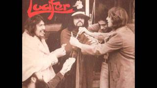 Lucifer - You Better Find Someone To Love From Lucifer 1970 Music for a Mind and the Body