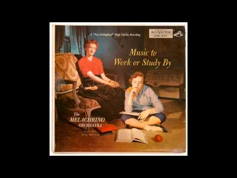 The Melachrino Orchestra - Heigh-Ho / Whistle While You Work (1954)