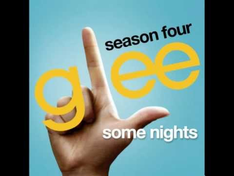 Some Nights - Glee (MP3 DOWNLOAD)