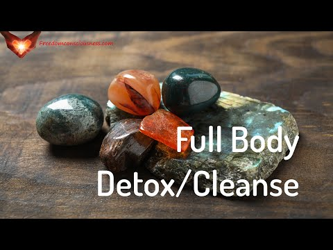 Full Body Detoxification/Cleanse - Cleanse Your Body Energetic/Frequency Meditation