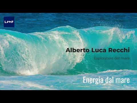 Energia dal mare - Alberto Luca Recchi