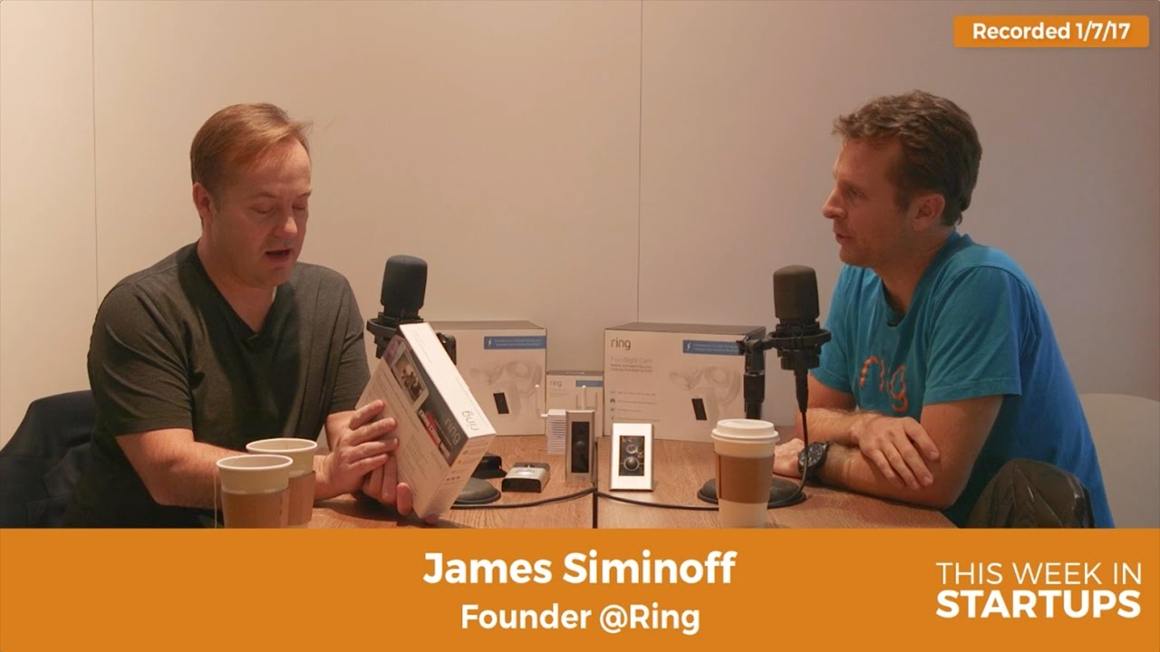 Ring CEO James Siminoff On Building Customer Rship Through Unfiltered Feedback
