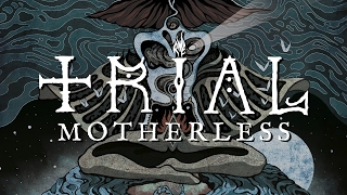"Trial (swe) ""Motherless"" (FULL ALBUM)"