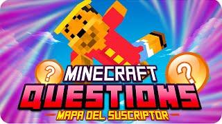 PREGUNTAS CURIOSAS! :3 | Minecraft Questions - Mapa del Suscriptor