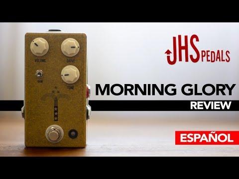 JHS Morning Glory OverDrive - Review Sebastian Mora