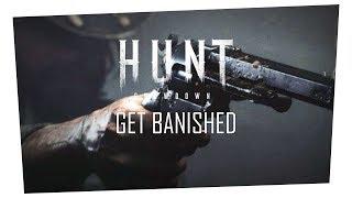 """""""Get Banished"""" Hunt Ep.02"""