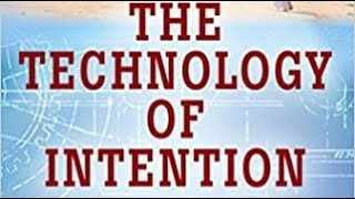 The Technology of Intention by Kim Stanwood Terranova