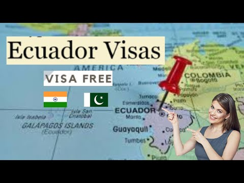 Ecuador Visa Free Ecuador Visa For Pakistani And Indian Youtube