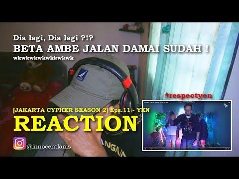 REACTION - YEN Freestyle   [Jakarta Cypher ] Waspada !