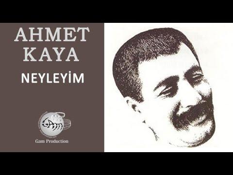 Neyleyim (Ahmet Kaya)