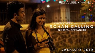 Rohan Calling | Sneak Peek into the making | Coffee Bean Pictures | Promo 1