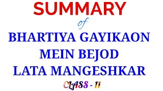 Summary of Bhartiya gayikaon mein bejod Lata Mangeshkar - Kumar Gandharva | Hindi | Vitan | class 11