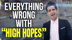 """Everything Wrong With Panic! At The Disco - """"High Hopes"""""""