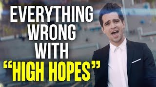 "Everything Wrong With Panic! At The Disco - ""High Hopes"""