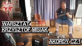 Akordy/Harmonia. Warsztaty z Krzyśkiem Misiakiem! Rockowe Ogródki. K-of-M (cz.1) - e-gitarzystaTV