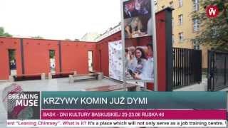 BREAKING MUSE Decyduj o dymie w Krzywym Kominie / The Leaning Chimney in Wroclaw's Nadodrze