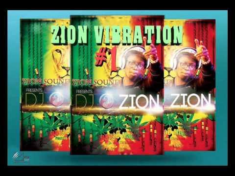 Zion Vibration #1 [Romantic & Conscious Reggae Session October 2015] #Zion Sound By DJ O. ZION
