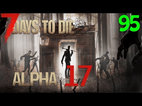 7 Days to die Alpha 17 Mod Dust2death Español Mike #95