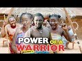 POWER OF A WARRIOR 3 - 2018 LATEST NIGERIAN NOLLYWOOD MOVIES || TRENDING NOLLYWOOD MOVIES