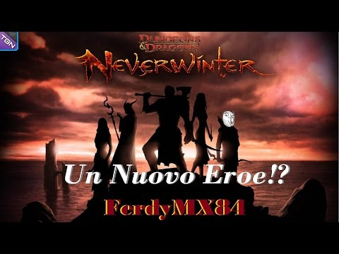 NEVERWINTER -Ma Sai che Non è Male per Niente!?- Gameplay ITA (PS4/FerdyMX84)