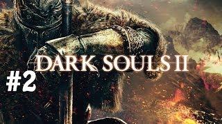 Dark Souls 2 PC Playthrough! Part 2 - A thing in error