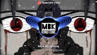 Itachi Uchiha Remix Ringtone Download LINK