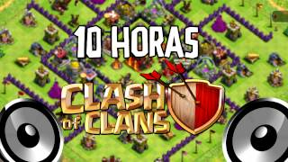 10 horas musica de Clash Of Clans | 10 hours of Clash Of Clans