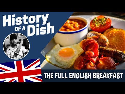 A brief HISTORY of the traditional ENGLISH BREAKFAST