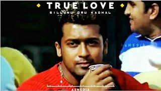 True Love 💞   Sillunu Oru Kadhal   Munbe Vaa Bgm Ringtone   Suriya   Whatsapp Status   A2MEDIA