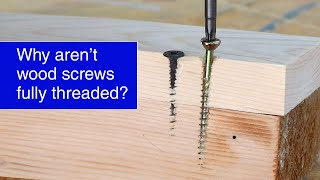 Why are woodscrews only partially threaded? #shorts
