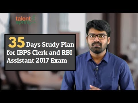 35 Days Study Plan for IBPS Clerk and RBI Assistant 2017 Exam by Rohit Agarwal   TalentSprint