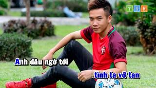 Anh Xin Quên Em - Phạm Trưởng Karaoke Beat