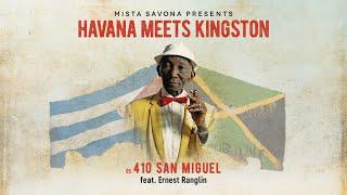 Mista Savona Presents Havana Meets Kingston - San Miguel feat. Ernest Ranglin