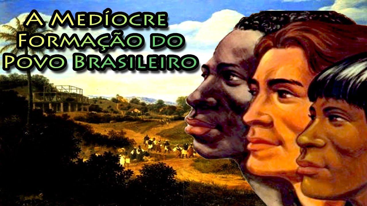 I Formação Dos Coroinhas: A Medíocre Formação Do Povo Brasileiro