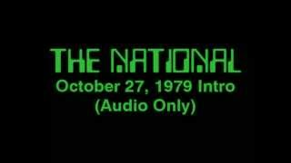 The National October 27, 1979 Opening (Audio Only)
