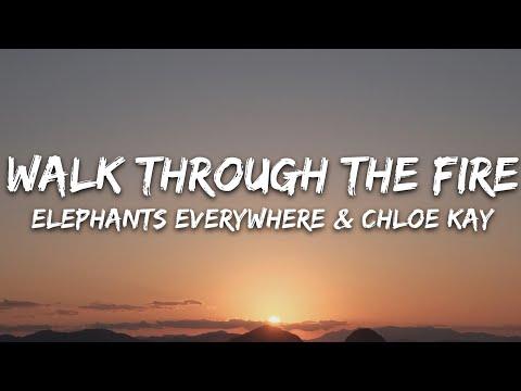 Elephants Everywhere - Walk Through The Fire Ft Chloe Kay 7clouds Release