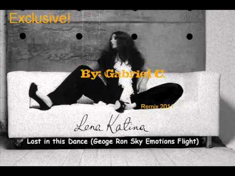Lena Katina - Lost in this Dance (Geoge Ron Sky Emotions Flight)