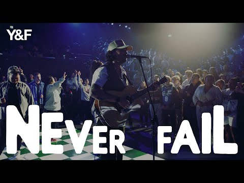 Hillsong Young & Free – Never Fail (Live)
