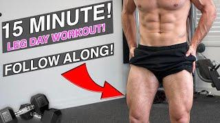 15 Minute Lower Body Beatdown! (FOLLOW ALONG)