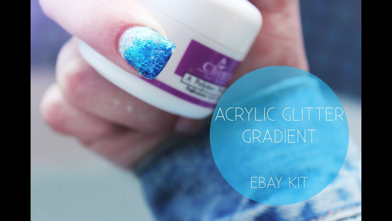 Acrylic Glitter Gradient Tutorial with Ebay Kit | Nina Holly - YouTube