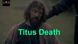 Titus Death Scene | Drilis Ertugrul Season 1 Episode 71 |