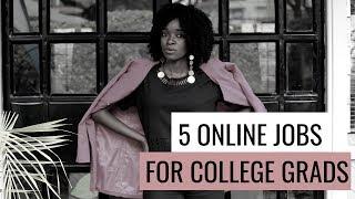 5 Online Job Ideas for Unemployed College Graduates/ Online Jobs Kenya